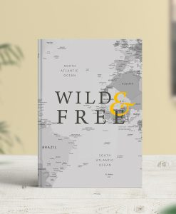 Wild and Free Travel Journal