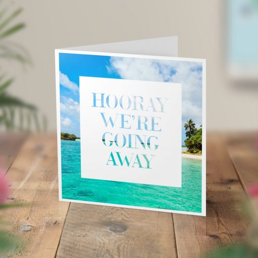 Hooray We're Going Away - Surprise Trip Card With Photo