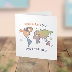 I Owe You A Trip To - Surprise Holiday Card