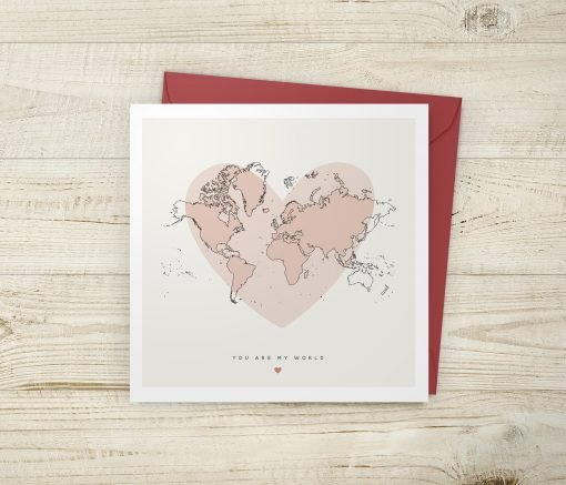 You Are My World Valentine's Heart Map Card